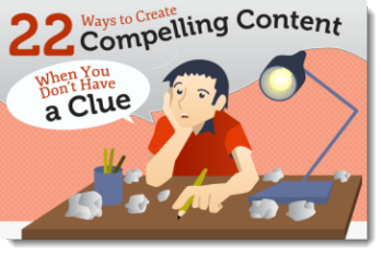 22 Ways To Create Compelling Content