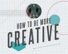 5 Steps to Being More Creative [INFOGRAPHIC]